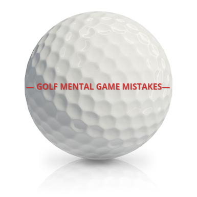Golf-mental-game-mistakes