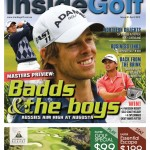 Inside Golf Issue 81: The Masters Preview