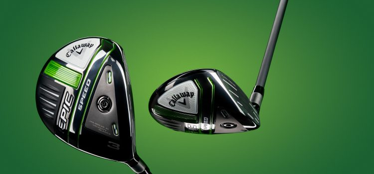 Callaway Epic Speed and Epic MAX Fairway Woods
